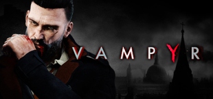 Vampyr Shows 55 Minutes of Gameplay